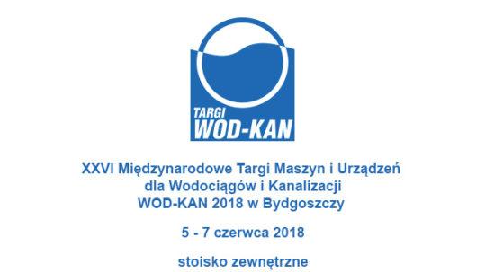 XXVI edycja Międzynarodowych Targów Maszyn i Urządzeń dla Wodociągów i Kanalizacji WOD-KAN 2018 w Bydgoszczy